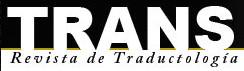 TRANS. Revista de Traductología