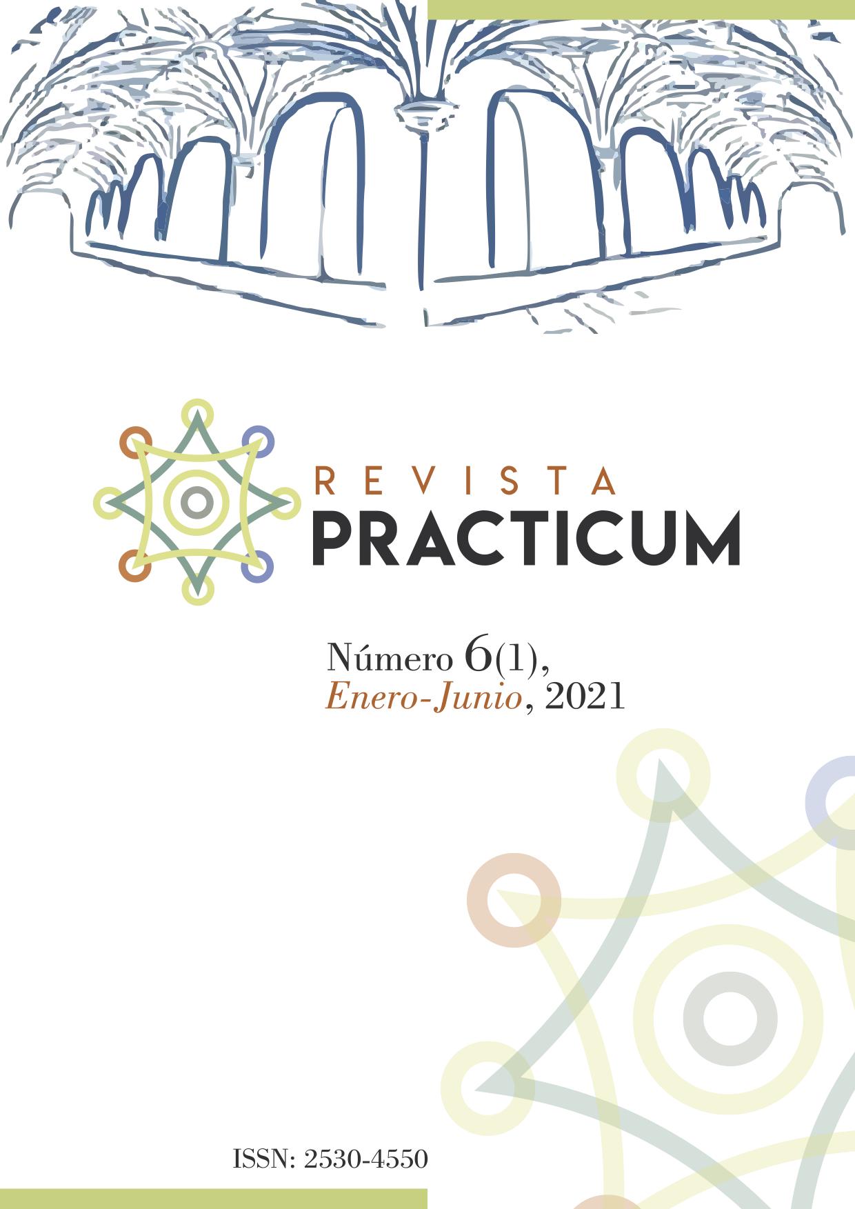 Revista `Practicum Número 6(1), Enero-Junio, 2021